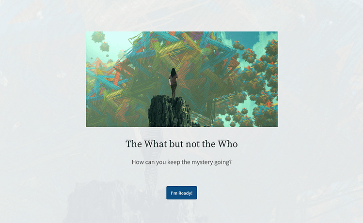 link to the next prompt: the what but not the who